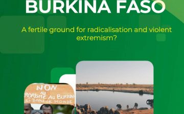 Northern Burkina Faso: A fertile ground for radicalisation and violent extremism?