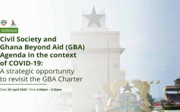 Civil Society and Ghana Beyond Aid (GBA) Agenda in the context of COVID-19: A strategic opportunity to revisit the GBA Charter