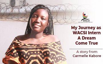 My Journey as a WACSI Intern: a Dream Come True