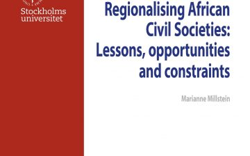 Regionalising African Civil Societies: Lessons, Opportunities and Constraints