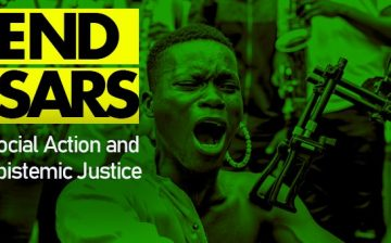 End SARS: Social Action and Epistemic Justice