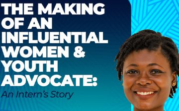 The Making of an Influential Women and Youth Advocate: An Intern's Story