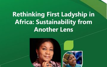 Rethinking First Ladyship in Africa: Sustainability from Another Lens