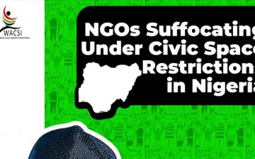 NGOs Suffocating Under Civic Space Restrictions in Nigeria