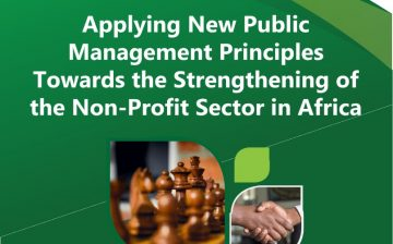 Applying New Public Management Principles Towards the Strengthening of the Non-Profit Sector  in Africa